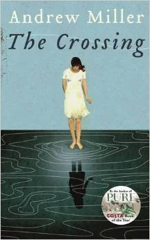 The Crossing By Andrew Miller