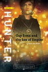 Hunter (Guy Erma and the Son of Empire, #2)