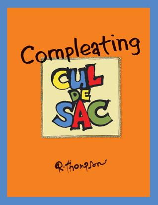 Compleating Cul de Sac