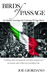Birds of Passage, An Italian Immigrant Coming of Age Story by Joe  Giordano