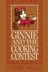 Ginnie and the Cooking Contest by Catherine Woolley