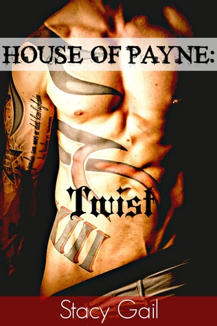 Twist (House Of Payne, #3)