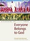 Everyone Belongs ...