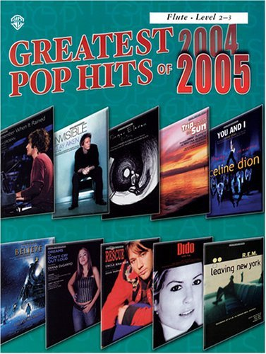 Greatest Pop Hits of 2004-2005: Flute