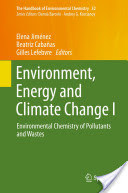 Environment, Energy and Climate Change I: Environmental Chemistry of Pollutants and Wastes