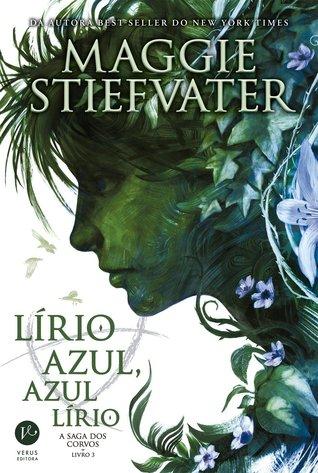 Lírio Azul, Azul Lírio (A Saga Dos Corvos, #3)