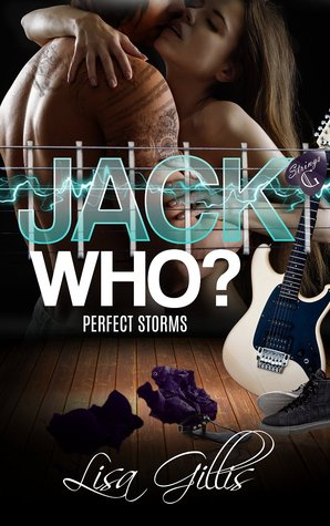 Jack Who?: Perfect Storms(Silver Strings G 1)