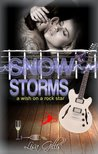 Snow Storms: A Wish on a Rock Star (Silver Strings G, #3)