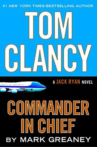 Commander-in-Chief (Jack Ryan, #11)