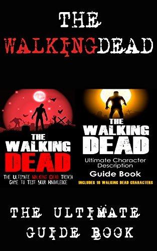 The Walking Dead: The Walking Dead: Ultimate Character Description Guide Book, & The Walking Dead: The Ultimate Walking Dead Trivia Game To Test Your Knowledge ... The Walking Dead Comic Book Complete Set 1)