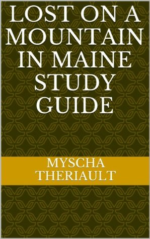 Lost on a Mountain in Maine Study Guide