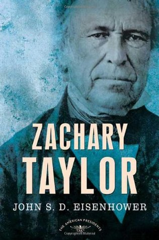 Zachary Taylor(The American Presidents 12)