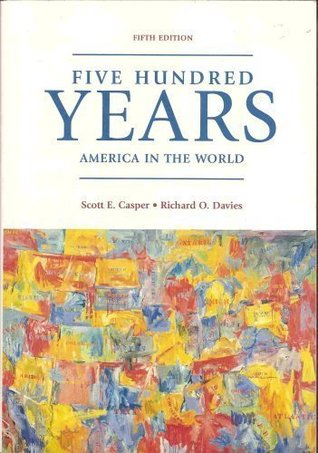 Five Hundred Years: America In The World