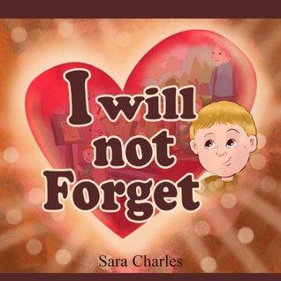 I Will Not Forget (JuJu Series Book 1)