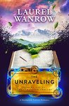 The Unraveling (The Luminated Threads, #1)
