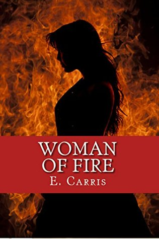 Woman of Fire (Chronicles of Lyria #1)