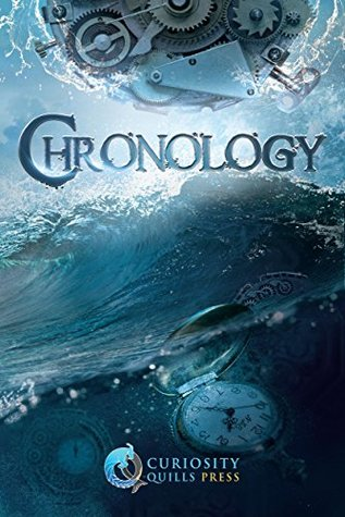 Curiosity Quills: Chronology(Curiosity Quills Anthologies)
