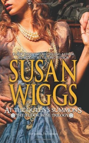 At the Queen's Summons by Susan Wiggs