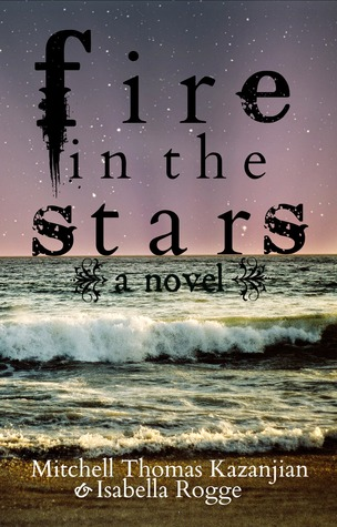 Ebook Fire In The Stars by Isabella Rogge TXT!