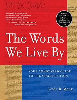 The Words We Live By by Linda R. Monk