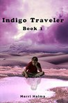 Indigo Travelers ...