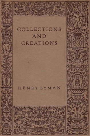 Collections and Creations: A Book of Receipts for Cocktails, Long Drinks, and Punches