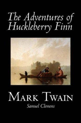 The Adventures of Huckleberry Finn by Mark Twain, Fiction, Classics