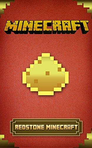 Minecraft: Redstone Minecraft Handbook (Minecraft Handbook Essential Guide Books for Kids) (Secret Minecraft Handbook Guide)
