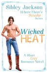 Wicked Heat (Where There's Smoke, #1)