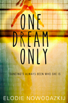 One Dream Only (Broken Dreams: Natalya's Story #0)