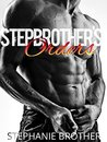 Stepbrother's Orders by Stephanie Brother