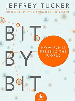 bit-by-bit-how-p2p-is-freeing-the-world