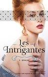 Les Intrigantes by Christine Féret-Fleury