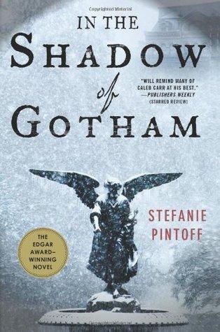 In the Shadow of Gotham by Stefanie Pintoff