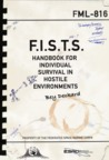 F.I.S.T.S. Handbook For Individual Survival in Hostile Environments