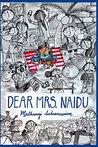 Dear Mrs. Naidu