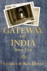Gateway of India, Book Two (Gateway of India #2)