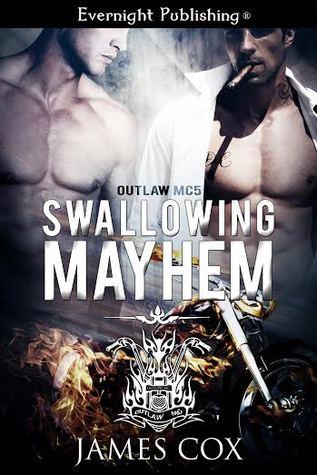 Swallowing Mayhem (Outlaw MC #5)