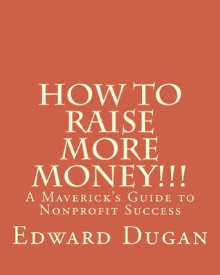 How To Raise More Money!!!