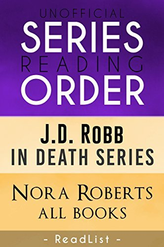 Unofficial Series List - J.D. Robb - In Order: In Death novels, novellas, and short stories