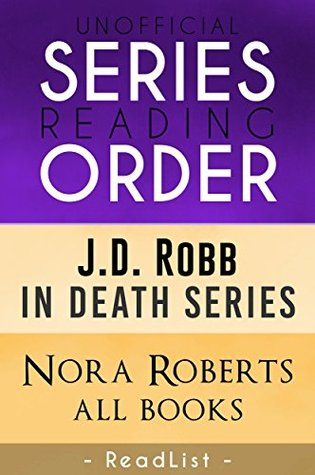 Unofficial Series List J D Robb In Order Novels Novellas And Short Stories By This Fan