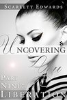 Uncovering You 9 by Scarlett Edwards