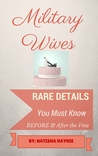 Military Wives: Rare Details You Must Know Before & After the Vow