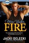 Men Under Fire (Grayce Walters, #3)