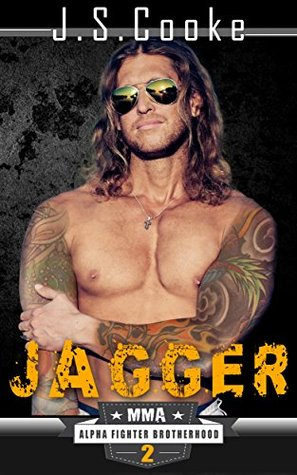 Jagger 2 (MMA Alpha Fighter Brotherhood #11)