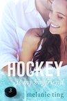 Hockey Is My Boyfriend: Part Three