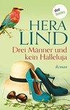 Drei Männer und kein Halleluja by Hera Lind