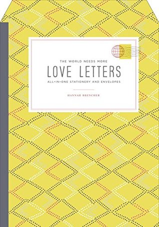 The World Needs More Love Letters All in e Stationery and