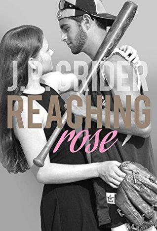 Reaching Rose (Hunter Hill University, #3)