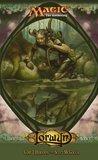 Lorwyn (Magic: The Gathering: Lorwyn Cycle, #1)